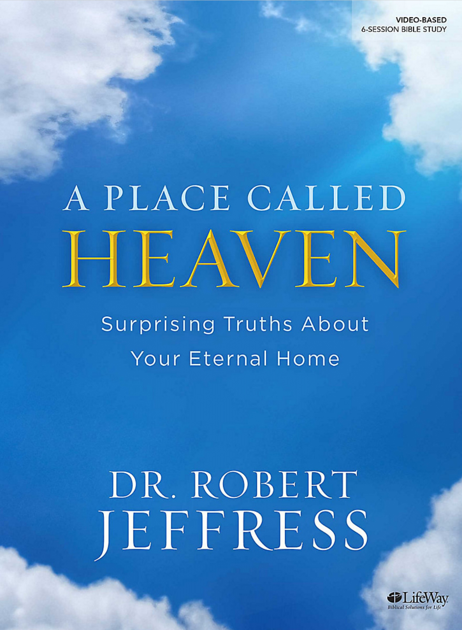 A Place Called Heaven Bible Study