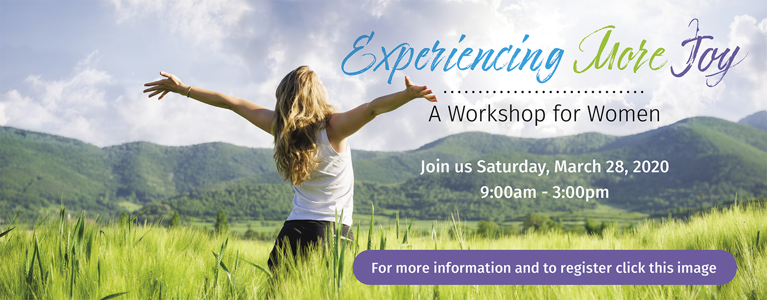 Experiencing More Joy: A Workshop for Women